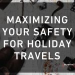 Maximizing Your Safety for Holiday Travels
