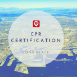 Top Jobs in Long Beach That Require CPR Certification