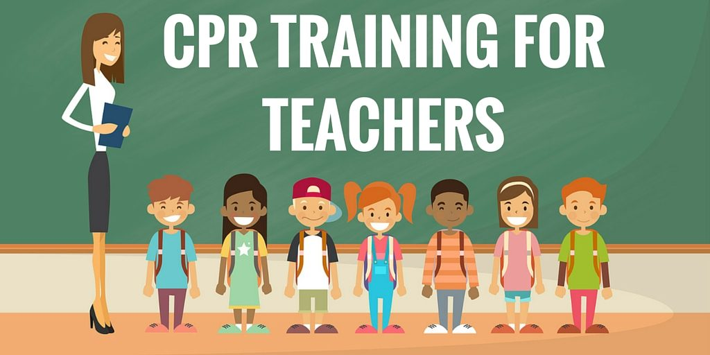 Cpr Training For Teachers Heres What You Need To Know Surefire Cpr