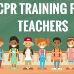 CPR Training for Teachers: Here's What You Need to Know