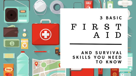 basic first aid and survival skills