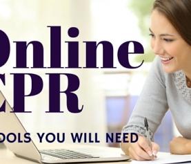 3 Tools You Will Need for Online CPR and ACLS Certification Courses