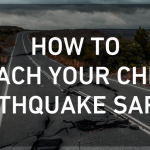 How to Teach Your Child Earthquake Safety