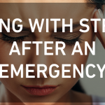 Coping with Stress After an Emergency