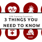 CPR Training Essentials: 3 Things You Need to Know
