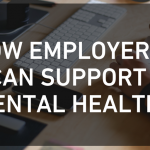 How Employers Can Support Mental Health