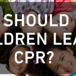 Should Children Learn CPR?