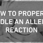 How to Properly Handle an Allergic Reaction
