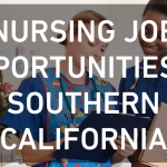Nursing Job Opportunities in Southern California