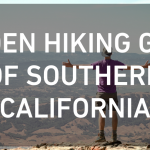 Hidden Hiking Gems of Southern California