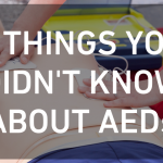 6 Things You Didn't Know About AEDs