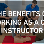 5 Benefits of Working Part Time as a CPR Instructor