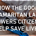 How the Good Samaritan Law Empowers Citizens to Help Save Lives