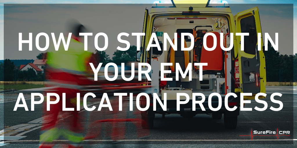 how to stand out in emt application