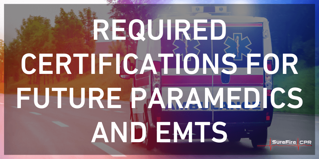 required certifications for emts