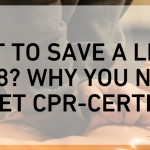 Want to Save a Life in 2018? Why You Need to Get CPR-Certified
