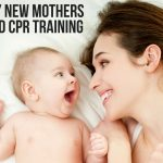 Why New Mothers Need CPR Training