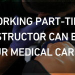 Why Working Part-Time As a CPR Instructor Can Benefit Your Medical Career